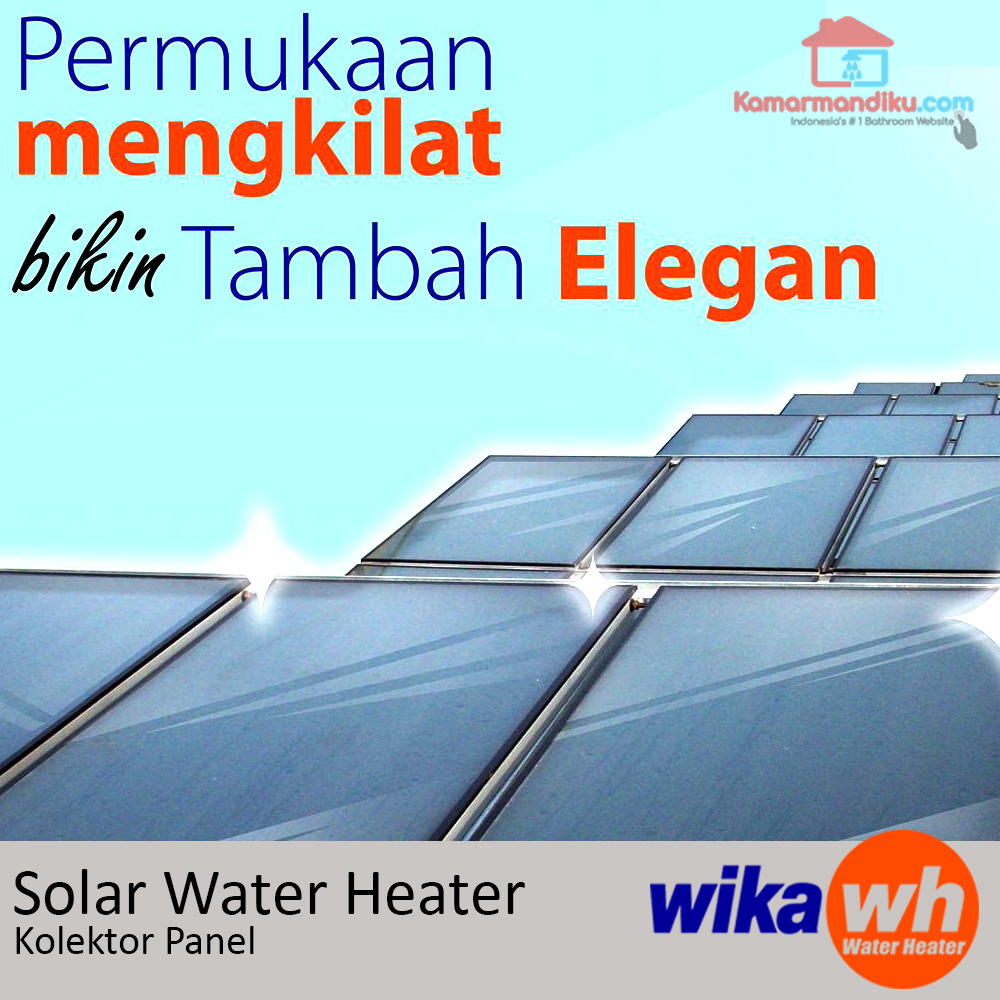 cara-kerja-solar-water-heater-wika-kamarmandiku-blog-hotel-panel-kolektor